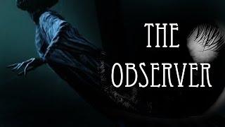 """The Observer"" | MrCreepyPasta"