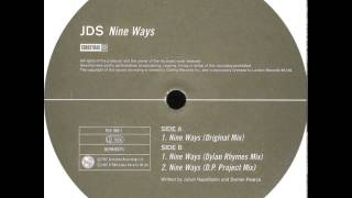 JDS - Nine Ways (Original Mix)