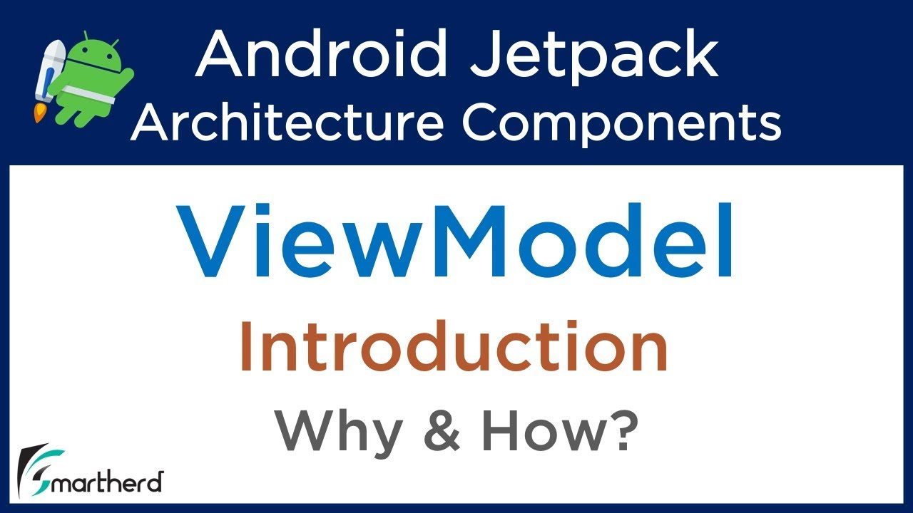 #3 1 Android ViewModel Tutorial : Jetpack Tutorials : View Model  Introduction : Android Architecture