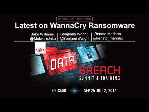Latest on WannaCry Ransomware - SANS WEBCAST - May 16 2017