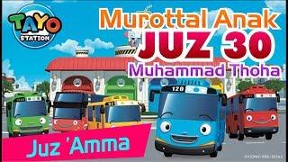 Download lagu Murottal Juz 30 Muhammad Toha Al Junayd Kartun Tayo