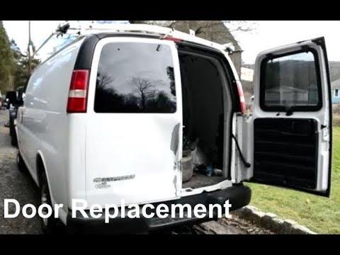 Rear Door Replacement Chevy Express Gmc Savana Youtube