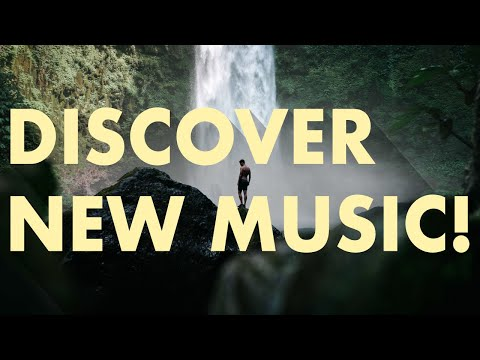 Discover New Music (Edition 17)