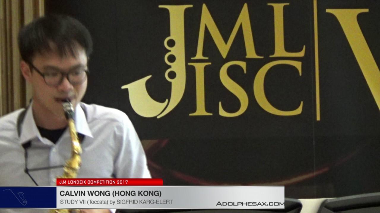 Londeix 2017 - Calvin Wong (Hong Kong) - VII Toccata by Sigfrid Karg Elert