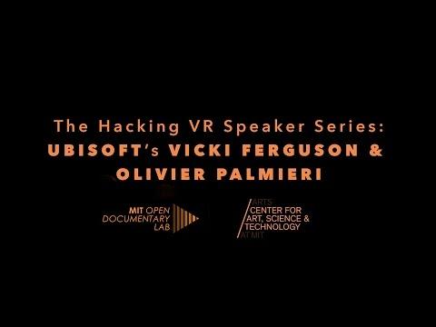 The Hacking VR Speaker Series: Ubisoft