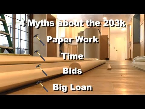 Why is the 203k Loan so Bad? Top 4 FHA 203k Myths Busted