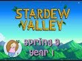 Let's Play Stardew Valley | #4 Spring 9 Year 1