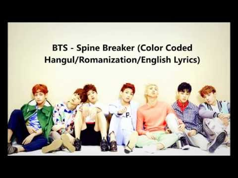 BTS - Spine Breaker (Color Coded Hangul/Romanization/English Lyrics)