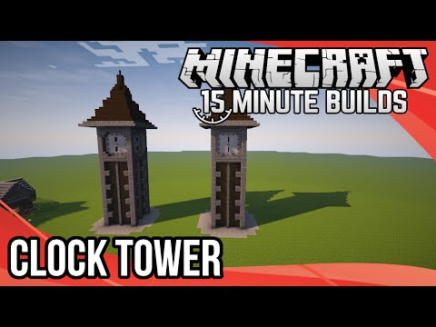 Minecraft 15-Minute Builds: Clock Tower