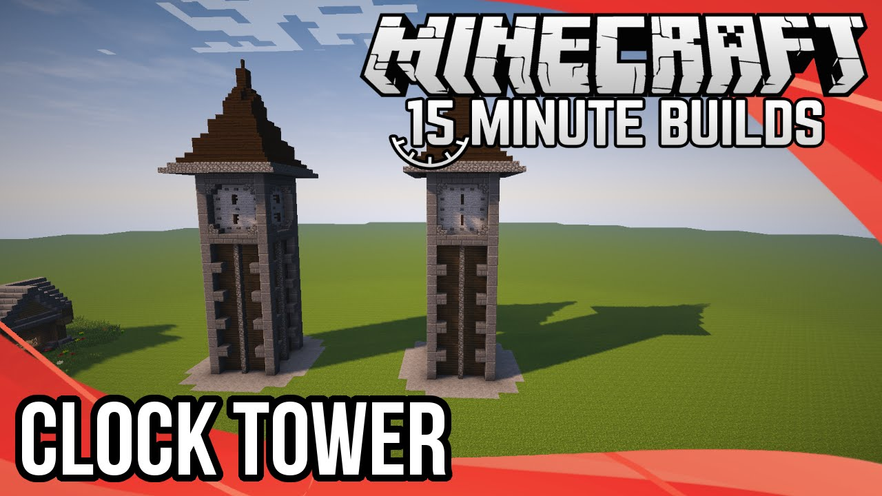 Minecraft 15 Minute Builds Clock Tower YouTube