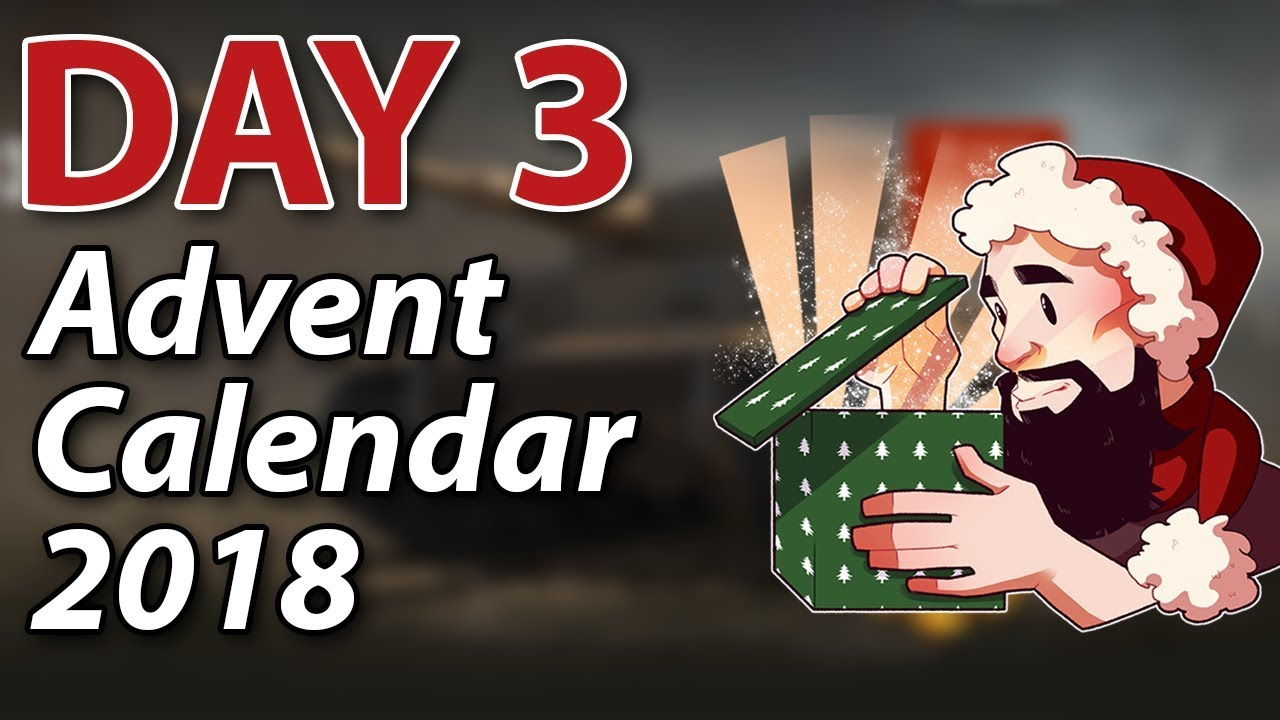 day 3 advent calendar 2018 world of tanks youtube. Black Bedroom Furniture Sets. Home Design Ideas