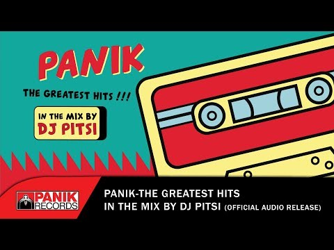 Panik The Greatest Hits In The Mix by DJ Pitsi - Official Audio Release HQ