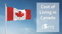 What is the Cost of Living in Canada? Are you planning to move to Canada?