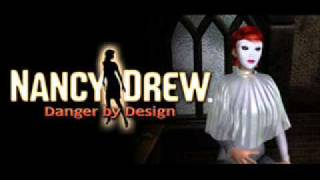 "Nancy Drew - ""Danger by Design"" (Music: ""Moulin"")"