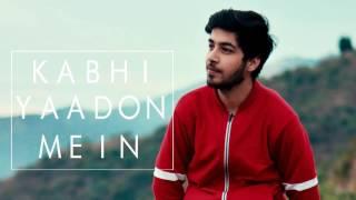 Kabhi Yaadon Me Aau (Extended Version) I Cover By Karan Nawani I Arijit Singh, Palak Muchhal