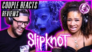 """COUPLE REACTS - Slipknot """"Solway Firth"""" - REACTION / REVIEW"""