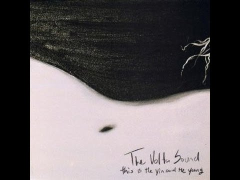 The Volta Sound - This Is The Yin And The Yang