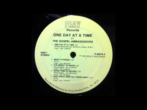 Jay Caldwell & The Gospel Ambassadors - One Day At a Time