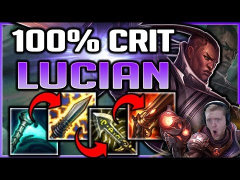 DELETE CARRIES INSTANTLY?! 100% CRIT LUCIAN IS INSANE!! LUCIAN GAMEPLAY SEASON 8 - League of Legends