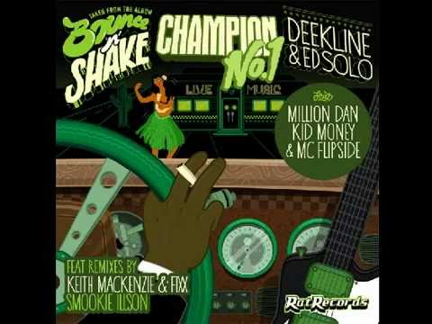 ED SOLO,Deekline & Million Dan Feat. Kidd Money - Number 1 Champion