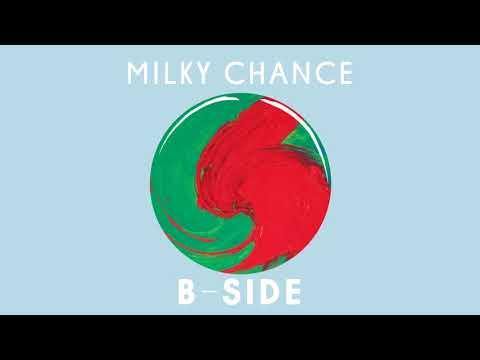"Milky Chance - ""B-Side"" (Album)"