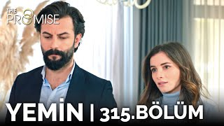 Yemin 315. Bölüm | The Promise Season 3 Episode 315