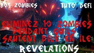 Bo3 Zombies Révélations Tuto défi : Eliminez 10 zombies pendant qu'ils sautent d'île en île