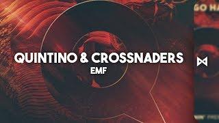 QUINTINO & CROSSNADERS - EMF  | INFINITE EDM