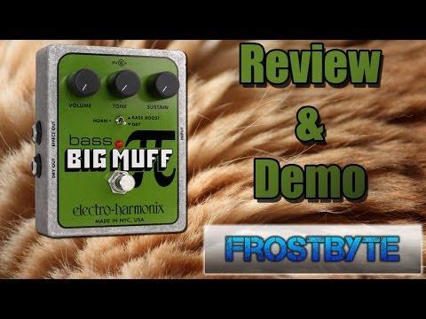 Bass Big Muff - ElectroHarmonix (Review/Demo)