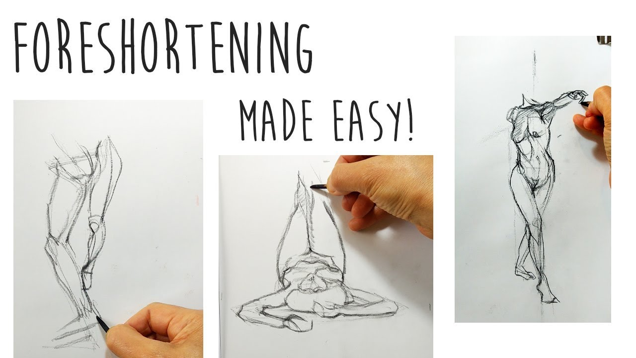 FORESHORTENING (1 of 3) - How to Draw Foreshortened ...