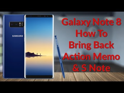 Galaxy Note 8 How To Bring Back Action Memo & S Note - YouTube Tech Guy