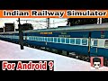 Indian Railway Simulator For Android | Clear Your Douts ?
