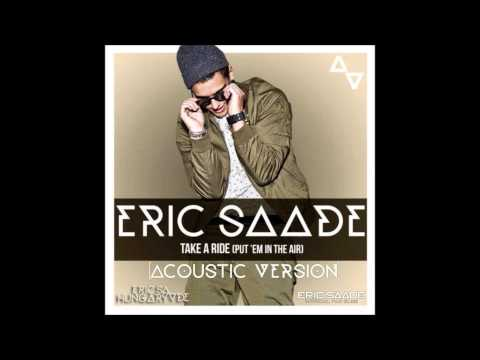 Eric Saade-Take a Ride (Put 'Em In The Air) [Acoustic version]