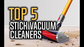 Best Stick Vacuum Cleaners in 2018 - Which Is The Best Stick Vacuum Cleaner? | 10BestOnes
