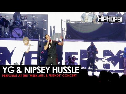 """YG & Nipsey Hussle Perform """"Fuck Donald Trump"""" At The Meek Mill And Friends Concert"""