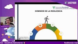 Resiliencia: mantenernos optimistas ante las crisis - Rosalinda Ballesteros 🇲🇽