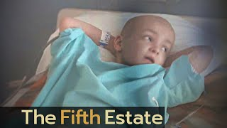 Controversial cancer treatment on children at a top Canadian hospital - The Fifth Estate