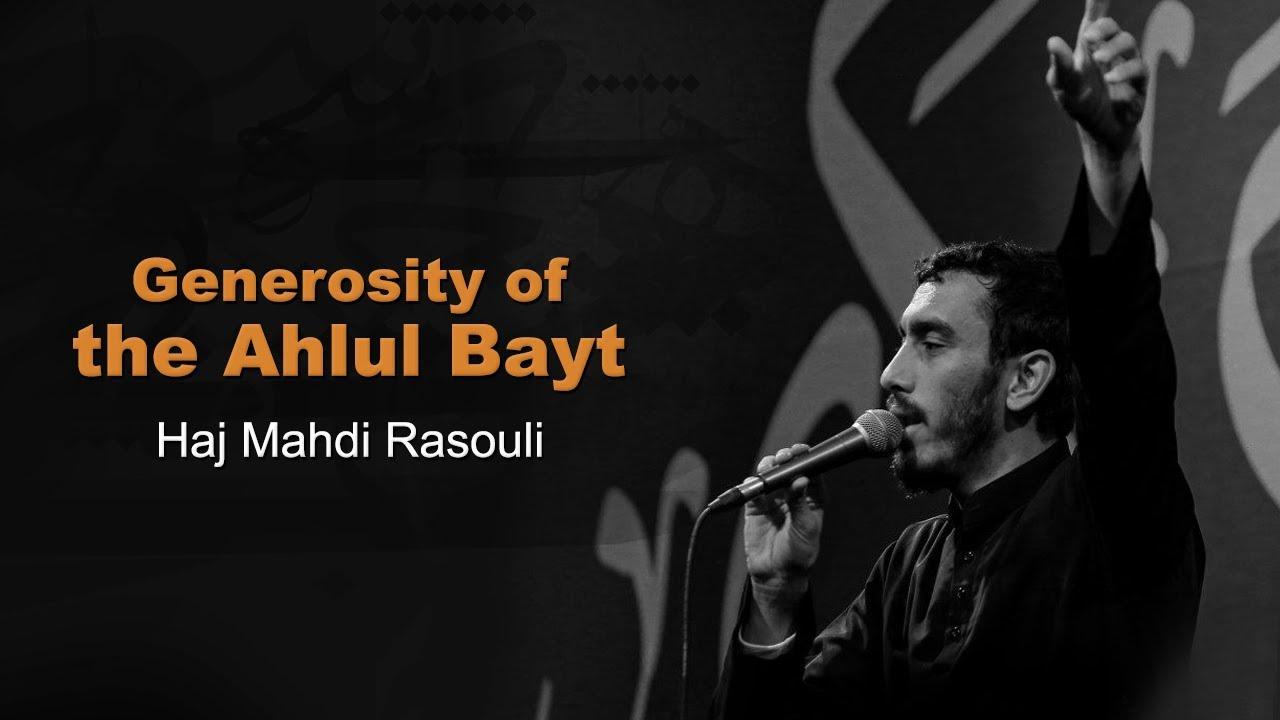 Download Generosity of the Ahlul Bayt | Haj Mahdi Rasouli