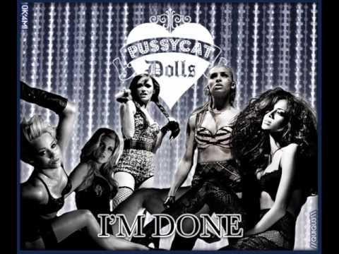The Pussycat Dolls - I'm Done