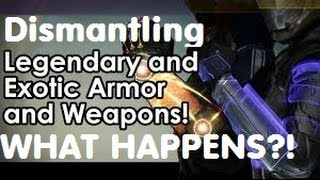 dismantling exotic and legendary armor weapons what happens destiny tips and gameplay
