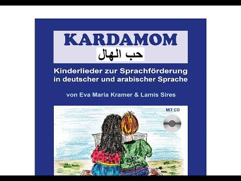 Kardamom - Kinderlieder zur Sprachförderung in deutscher und arabischer Sprache - Noten Texte + CD