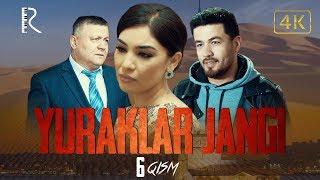 Yuraklar jangi (o'zbek serial) | Юраклар жанги (узбек сериал) 6-qism