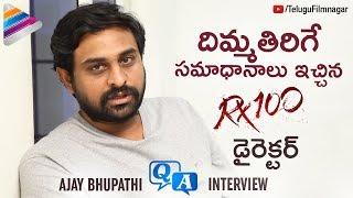 RX 100 Director Ajay Bhupathi Q&A Interview | Kartikeya | Payal Rajput | #RX100 | Telugu FilmNagar