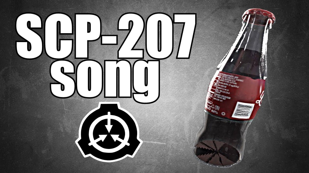 SCP-207 song (Cola Bottle)