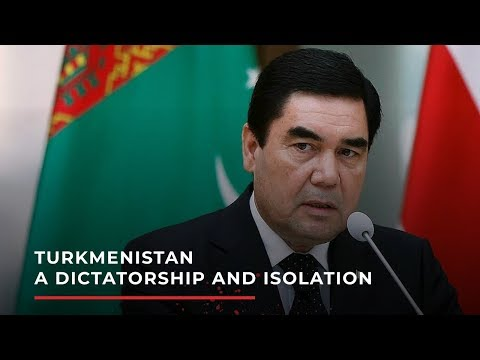 Turkmenistan - a dictatorship and isolation