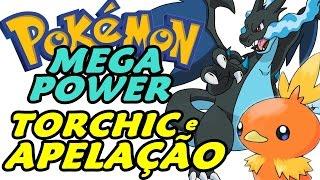 Pokémon Mega Power (Detonado - Parte 12) - Torchic e Apelação Mega