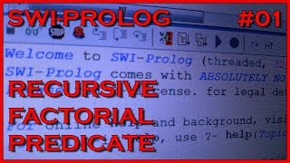 SWI Prolog 01 - Recursive factorial predicate