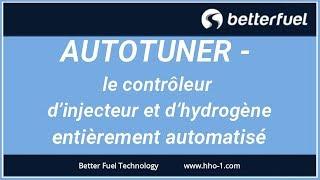 AutoTuner - le contrôleur d'injecteur et d'hydrogène HHO. Interface, fonctionnalité