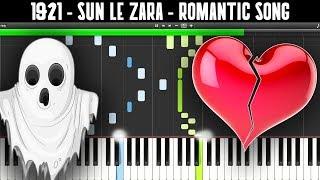1921 - Sun Le Zara (How To Play On Piano)