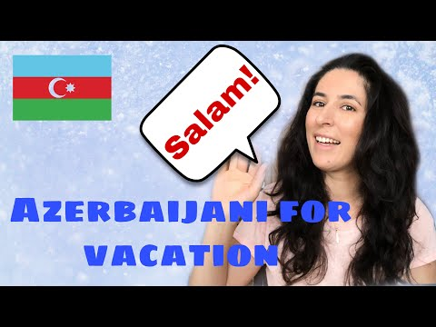 Learn Azerbaijani: useful phrases for vacation! Lesson 4